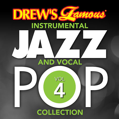 Drew's Famous Instrumental Jazz And Vocal Pop Collection (Vol. 4) von The Hit Crew(1)