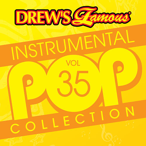 Drew's Famous Instrumental Pop Collection (Vol. 35) by The Hit Crew(1)