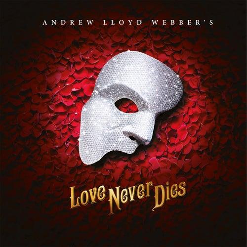Love Never Dies de Andrew Lloyd Webber