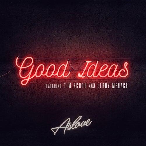 Good Ideas by Aslove