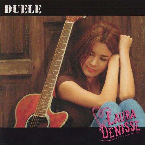 Duele de Laura Denisse