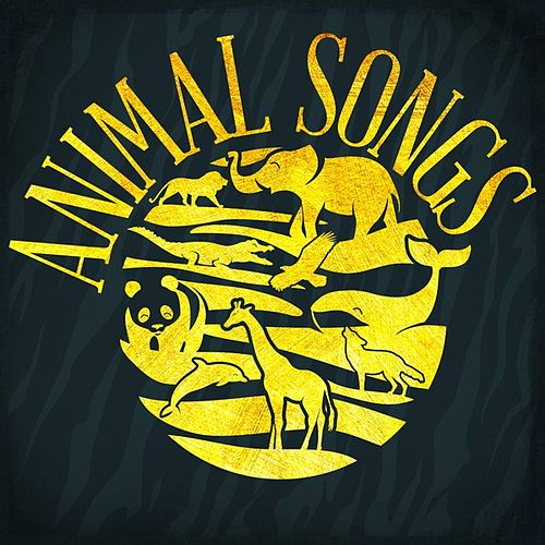 Animal Songs by Various Artists