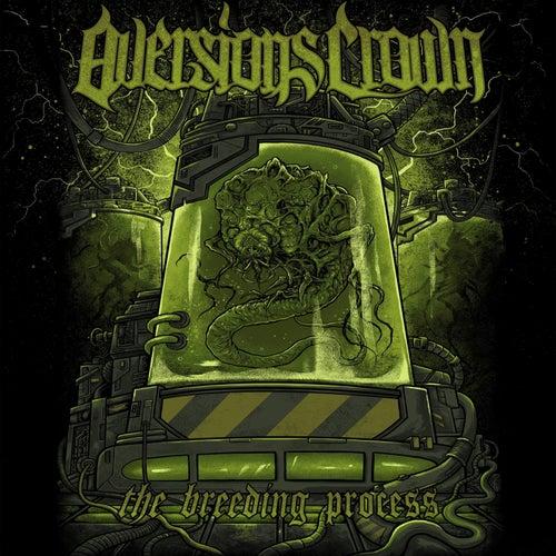 The Breeding Process de Aversions Crown