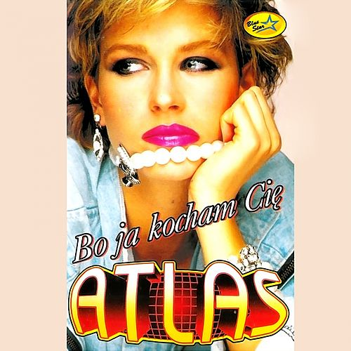 Bo Ja Kocham Cię by Atlas