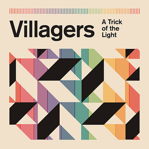 A Trick of the Light de Villagers