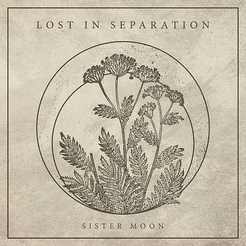 Sister Moon by Lost in Separation