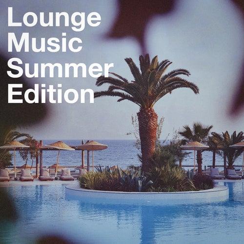 Lounge Music Summer Edtion von Various Artists