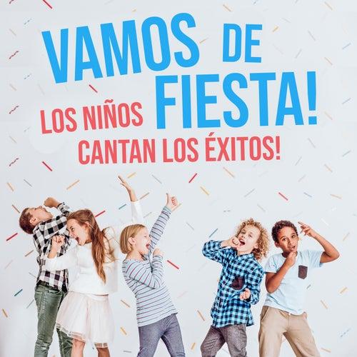 Vamos De Fiesta! - Los Niños Cantan Los Éxitos by The Countdown Kids