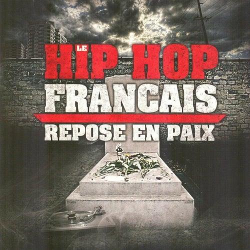 Le Hip Hop français repose en paix de Various Artists