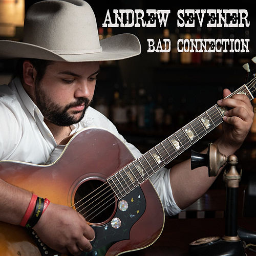 Bad Connection by Andrew Sevener