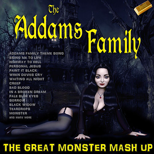 The Addams Family - The Great Monster Mashup by Various Artists