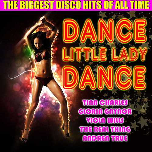 Dance Little Lady Dance by Various Artists
