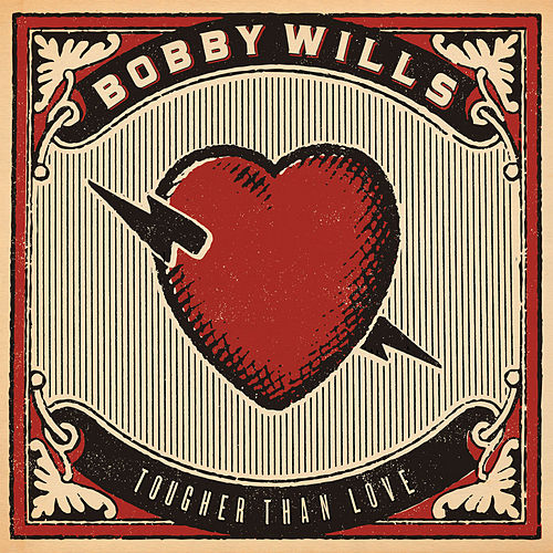 Tougher Than Love by Bobby Wills