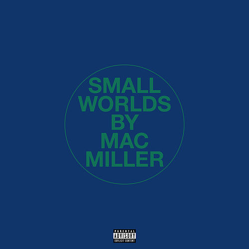 Small Worlds de Mac Miller