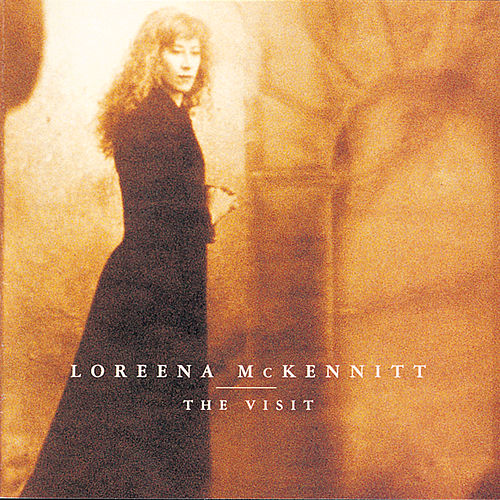 The Visit by Loreena McKennitt