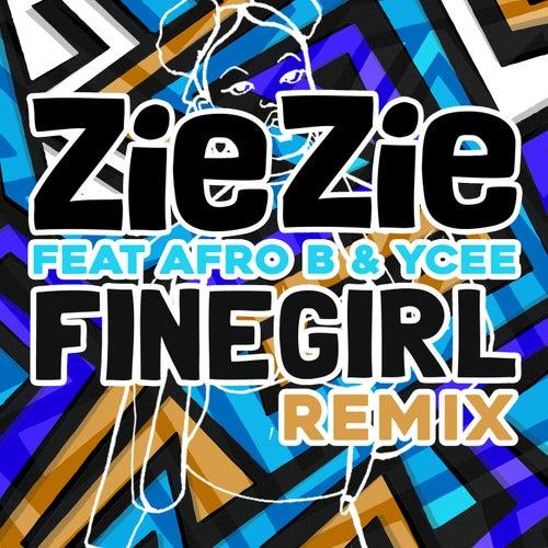 Fine Girl (Remix) de Zie Zie