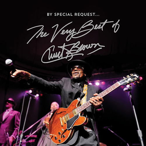 By Special Request the Very Best of Chuck Brown by Chuck Brown