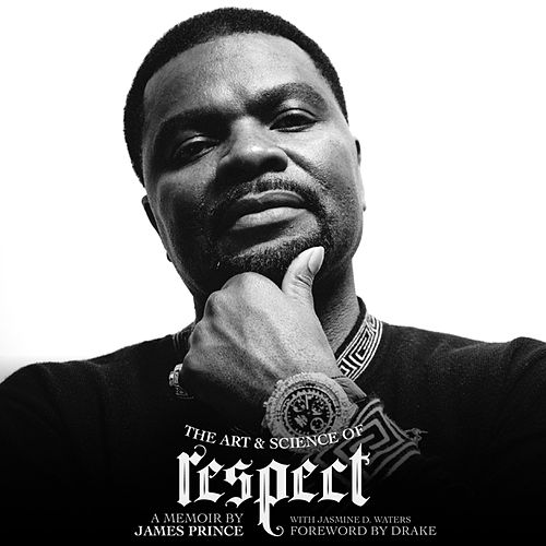 The Art & Science of Respect by J. Prince