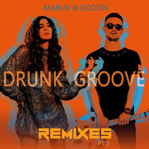 Drunk Groove (Remixes, Pt.2) de Maruv