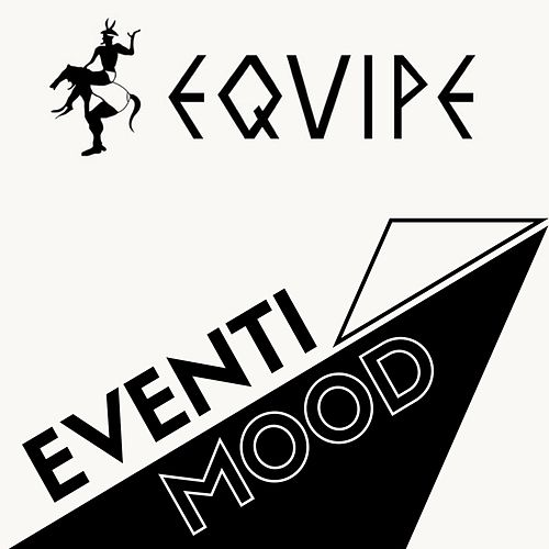 Equipe eventi mood by The Sonics