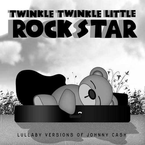 Lullaby Versions of Johnny Cash by Twinkle Twinkle Little Rock Star