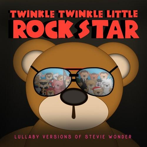 Lullaby Versions of Stevie Wonder by Twinkle Twinkle Little Rock Star