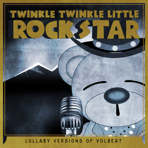 Lullaby Versions of Volbeat by Twinkle Twinkle Little Rock Star