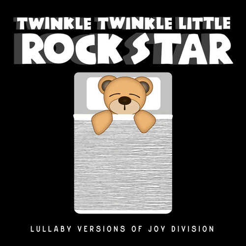 Lullaby Versions of Joy Division by Twinkle Twinkle Little Rock Star