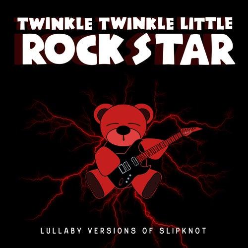 Wait and Bleed by Twinkle Twinkle Little Rock Star