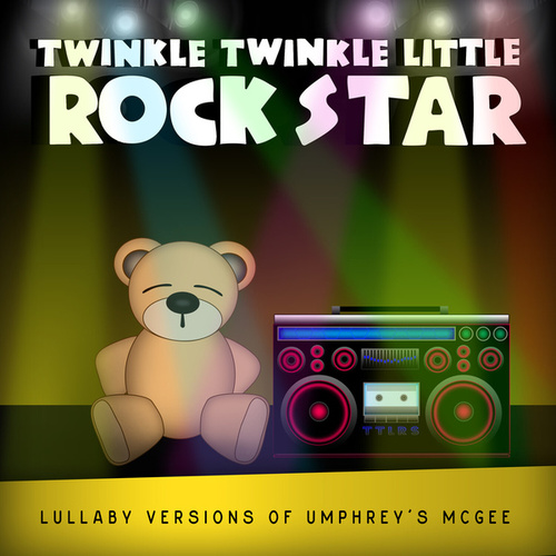 Lullaby Versions of Umphrey's McGee by Twinkle Twinkle Little Rock Star