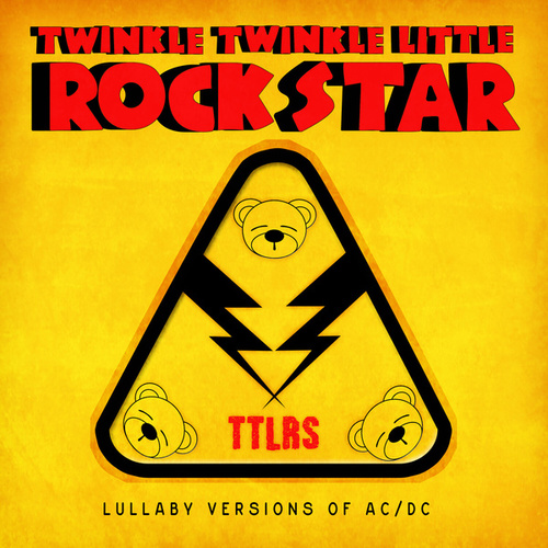 Lullaby Versions of AC/DC by Twinkle Twinkle Little Rock Star