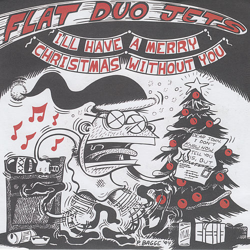 I'll Have a Merry Christmas Without You von Flat Duo Jets