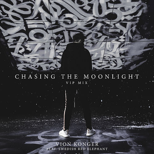 Chasing the Moonlight (VIP Mix) von Vion Konger