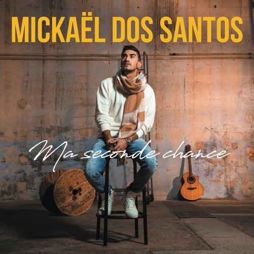 Ma seconde chance de Mickaël Dos Santos