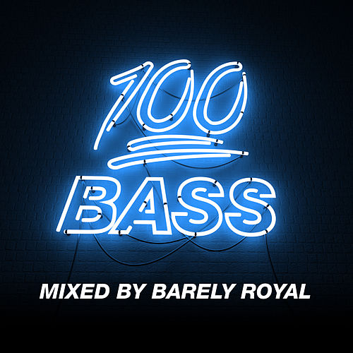 100% Bass - Mixed By Barely Royal by Various Artists