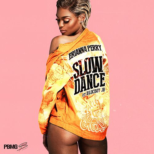 Slow Dance (feat. BlocBoy JB) de Brianna Perry