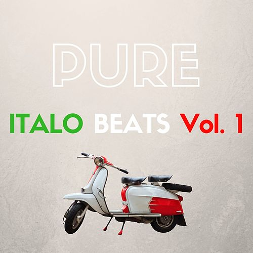 Pure Italo Beats, Vol. 1 von Various Artists