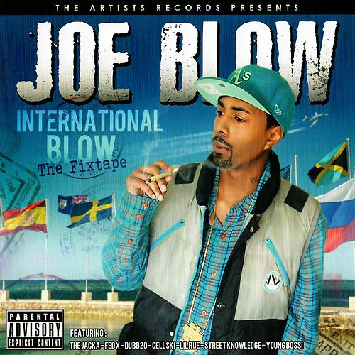 International Blow - The Fixtape by Joe Blow