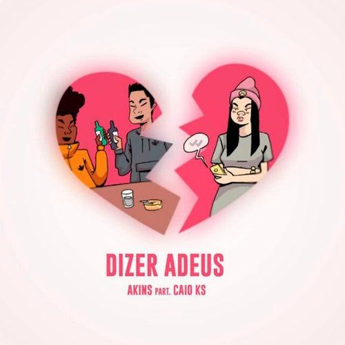 Dizer Adeus by The Akins