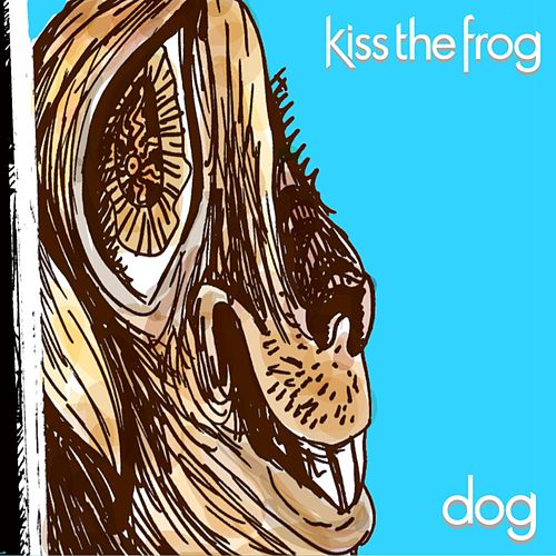 Dog by Kiss the Frog