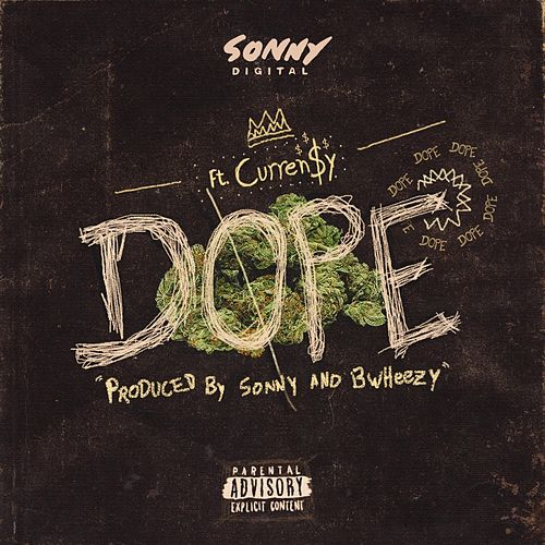 Dope by Sonny Digital
