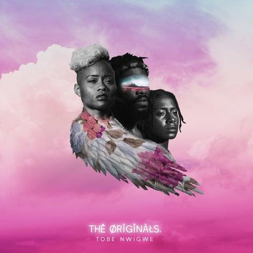 The Originals. de Tobe Nwigwe
