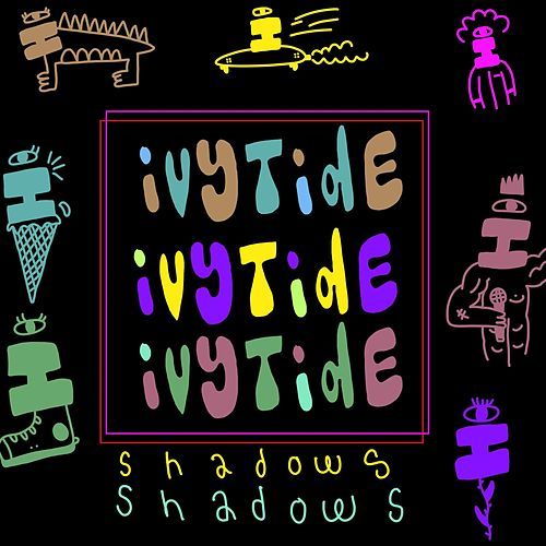Shadows de Ivytide