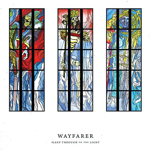Sleep Through to the Light de Wayfarer