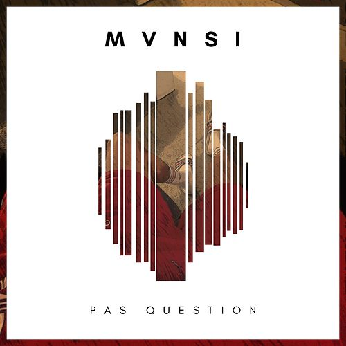 Pas question de Mvnsi