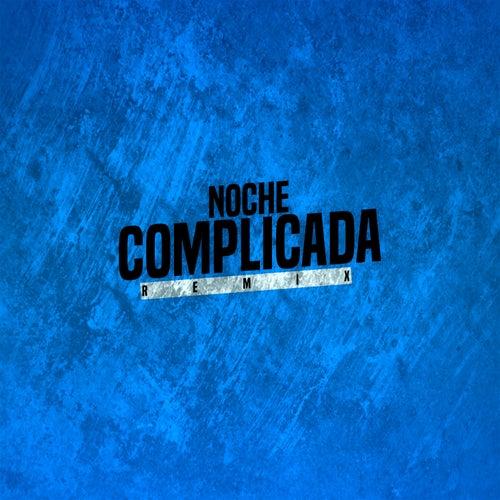 Noche Complicada di DJ Lauuh