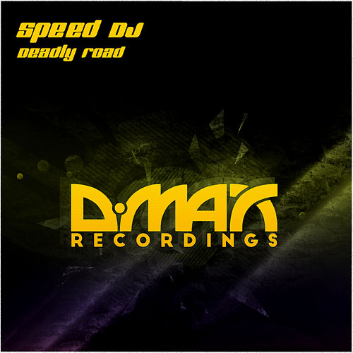 Deadly Road by Speed DJ