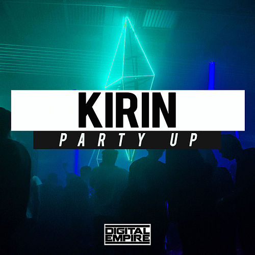 Party Up by Kirin