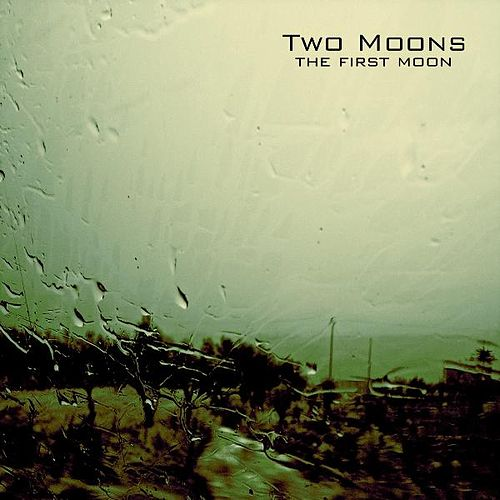 The First Moon di Two Moons