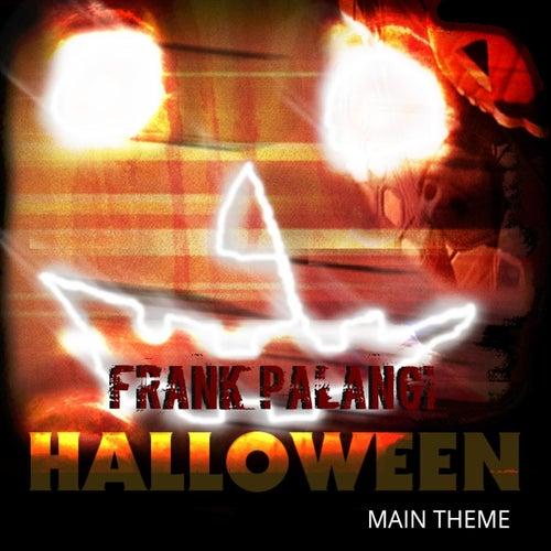 Halloween Main Theme by Frank Palangi